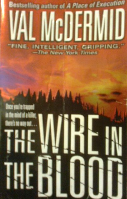 The Wire in the Blood - McDermid, Val