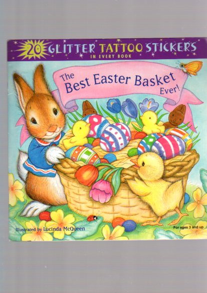 The Best Easter Basket Ever! (Glitter Tattoos) - Mc. Queen, Lucinda