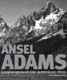 Ansel Adams: Landscapes of the American West - Morgan-Griffiths, Lauris