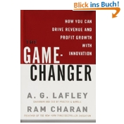 The Game-Changer: How You Can Drive Revenue and Profit Growth with Innovation - A.G. Lafley, Ram Charan
