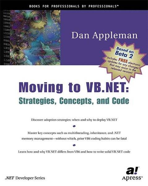 Moving to VB.NET: Strategies, Concepts and Code. - Appleman, Daniel