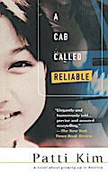 Cab Called Reliable: A Novel - Patti Kim