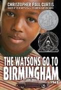 The Watsons Go to Birmingham--1963: A Novel - Christopher Paul Curtis