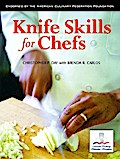 Knife Skills for Chefs - Christopher P. Day