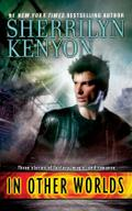 In Other Worlds (Paranormal Romance (Berkley)) - Sherrilyn Kenyon