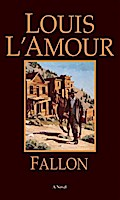 Fallon - Louis L'Amour
