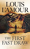 The First Fast Draw - Louis L'Amour