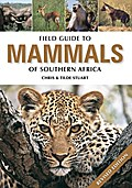 Field Guide to Mammals of Southern Africa - Chris Stuart
