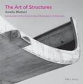 The Art of Structures: Introduction to the Functioning of Structures in Architecture - Aurelio Muttoni