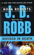 Divided in Death - J. D. Robb
