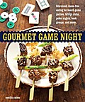Gourmet Game Night - Cynthia Nims