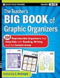 The Teacher`s Big Book of Graphic Organizers - Katherine S. McKnight