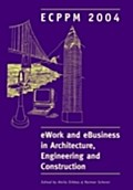 eWork and eBusiness in Architecture, Engineering and Construction - Attila Dikbas