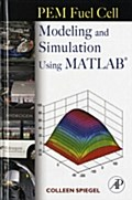 PEM Fuel Cell Modeling and Simulation Using Matlab - Colleen Spiegel