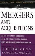Mergers and Acquistions (McGraw-Hill Executive MBA) - John Fr. Weaver Weston