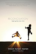 Reconciliation - Thich Nhat Hanh