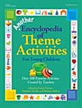 Another Encyclopedia of Theme Activities for Young Children - Kathy Charner