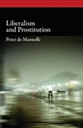 Liberalism and Prostitution - Peter de Marneffe