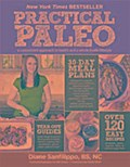 Practical Paleo: A Customized Approach to Health and a Whole-Foods Lifestyle - Diane Sanfilippo BS  NC