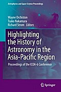 Highlighting the History of Astronomy in the Asia-Pacific Region - Wayne Orchiston