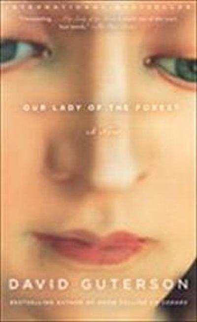 Our Lady of the Forest: A Novel (Vintage Open Market) - David Guterson