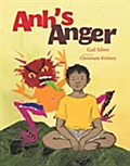 Anh`s Anger - Gail Silver