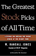 The Greatest Stock Picks of All Time - W. Randall Jones