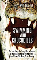 Swimming with Crocodiles - Will Chaffey
