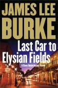 Last Car to Elysian Fields - James Lee Burke