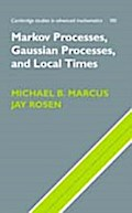 Markov Processes, Gaussian Processes, and Local Times - Michael B. Marcus