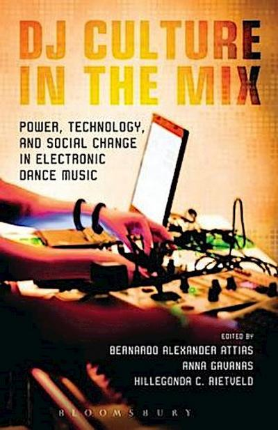 DJ Culture in the Mix - Bernardo Alexander Attias