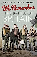 We Remember the Battle of Britain - Frank Shaw