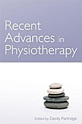 Recent Advances in Physiotherapy - Cecily Partridge