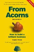 From Acorns: How to Build a Brilliant Business - Caspian Woods