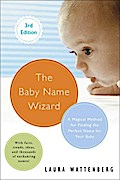 Baby Name Wizard, Revised 3rd Edition - Laura Wattenberg