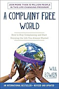 Complaint Free World - Will Bowen