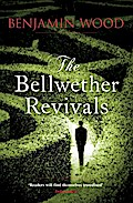 The Bellwether Revivals - Benjamin Wood