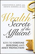 Wealth Secrets of the Affluent - Christopher R. Jarvis