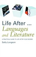 Life After...Languages and Literature - Sally Longson