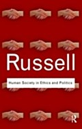 Human Society in Ethics and Politics - Bertrand Russell
