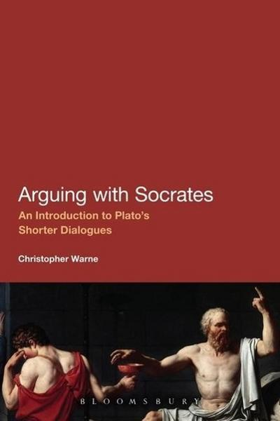 Arguing with Socrates - Christopher Warne