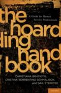 Hoarding Handbook: A Guide for Human Service Professionals - Christiana Bratiotis