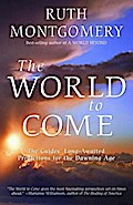 The World to Come - Ruth Montgomery
