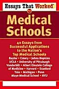 Essays that Worked for Medical Schools - Ballantine
