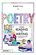 Poetry - From Reading to Writing - Robert Hull