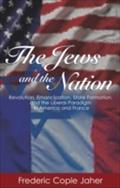 Jews and the Nation - Frederic Cople Jaher