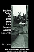 Beazley`s Design and Detail of the Space between Buildings - A. Pinder