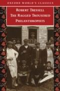 Ragged Trousered Philanthropists - Robert Tressell