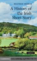 History of the Irish Short Story - Heather Ingman