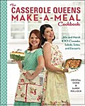 The Casserole Queens Make-a-Meal Cookbook - Crystal Cook